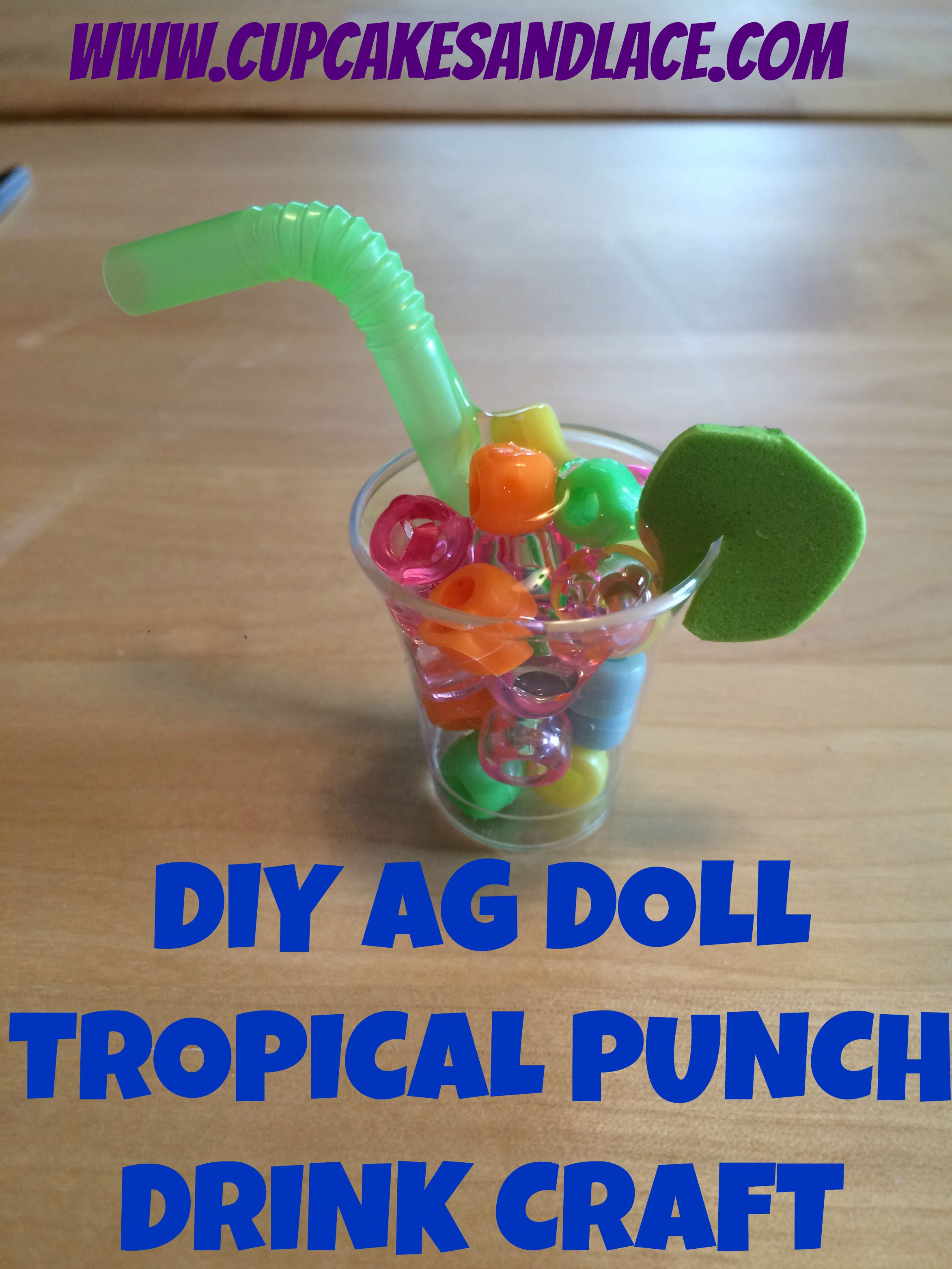 Diy American Girl Doll Craft Project Mini Tropical Drink